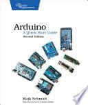 Arduino  A Quick Start Guide