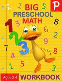 Big Preschool Math Workbook Ages 2-4