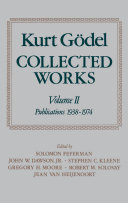 Kurt Gödel: Collected Works: Volume II: Publications 1938-1974