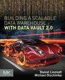 Building a Scalable Data Warehouse with Data Vault 2.0 Pdf/ePub eBook
