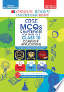 Oswaal CBSE MCQs Chapterwise For Term I   II  Class 10  Computer Application  For 2021 22 Exam