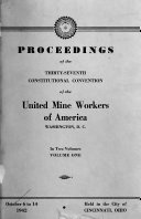 Proceedings of the     Annual Convention of the United Mine Workers of America Book PDF