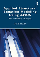 Applied Structural Equation Modeling using AMOS