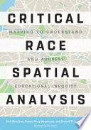 Critical Race Spatial Analysis