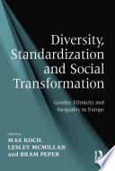 Diversity  Standardization and Social Transformation