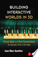 Building Interactive Worlds in 3D Book PDF
