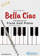 Pdf Bella Ciao - Flute and Piano Telecharger