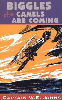 Biggles  The Camels Are Coming