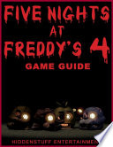 Five Nights At Freddys 4 Game Guide
