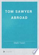 Free Tom Sawyer Abroad Book