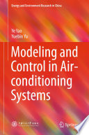 Modeling and Control in Air conditioning Systems