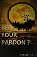 Pdf I Beg Your Pardon ? Telecharger
