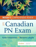 Mosby s Comprehensive Review for the Canadian PN Exam