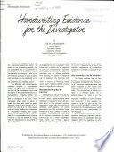 Handwriting Evidence for the Investigator