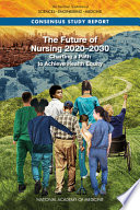 The Future of Nursing 2020-2030
