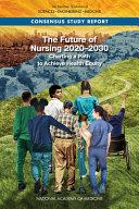 The Future of Nursing 2020 2030