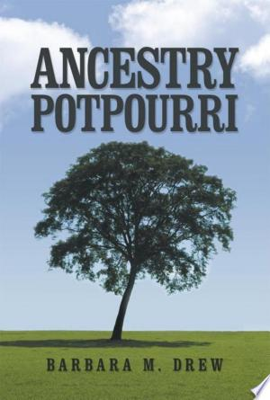 Download Ancestry Potpourri Free Books - Read Books