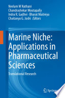 Marine Niche  Applications in Pharmaceutical Sciences