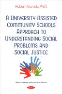 A University Assisted Community Schools Approach to Understanding Social Problems and Social Justice