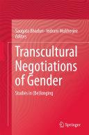 Transcultural Negotiations of Gender