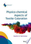Physico Chemical Aspects Of Textile Coloration Book PDF