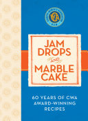 Jam Drops and Marble Cake