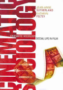 Newman Bundle  Sociology  Exploring the Architecture of Everyday Life  Brief Edition   Sutherland  Cinematic Sociology