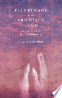 Pilgrimage to the Promised Land Book