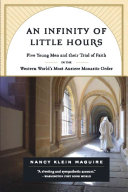 An Infinity of Little Hours