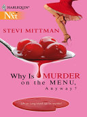 Why Is Murder on the Menu  Anyway
