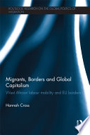 Migrants  Borders and Global Capitalism