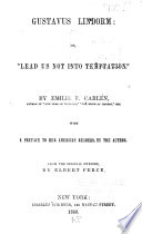 Gustavus Lindorm  Or   Lead Us Not Into Temptation   Book