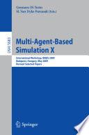 Multi Agent Based Simulation X Book