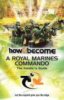 How 2 Become a Royal Marines Commando