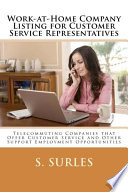 Work At Home Company Listing For Customer Service Representatives