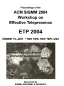 Proceedings of the ACM SIGMM     Workshop on Effective Telepresence Book
