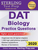 Sterling Test Prep DAT Biology Practice Questions  High Yield DAT Biology Questions