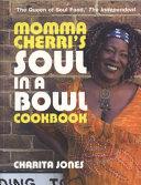 Pdf Momma Cherri's Soul in a Bowl Cookbook