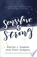 Sensitive and Strong