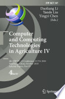 Computer and Computing Technologies in Agriculture IV Book