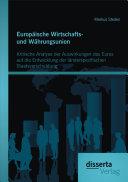Europäische Wirtschafts- und Währungsunion. Kritische Analyse der Auswirkungen des Euros auf die Entwicklung der länderspezifischen Staatsverschuldung