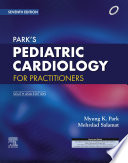Park s Pediatric Cardiology for Practitioners  7 Edition  South Asia Edition   E Book