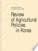 OECD Review of Agricultural Policies  Korea 1999 National Policies and Agricultural Trade