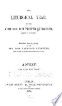 The Liturgical Year  Advent  2d ed  1870