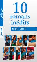 10 romans Azur inédits (no3575 à 3584 - avril 2015)