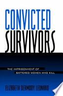 Convicted Survivors