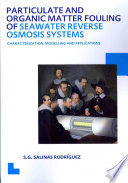 Particulate and Organic Matter Fouling of Seawater Reverse Osmosis Systems Book