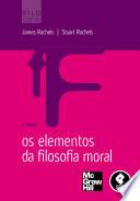 Os Elementos da Filosofia Moral - 7ed