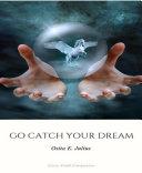 Go Catch your Dreams