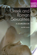 Greek and Roman Sexualities  A Sourcebook Book